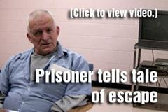 Prisoner tells his escape tale
